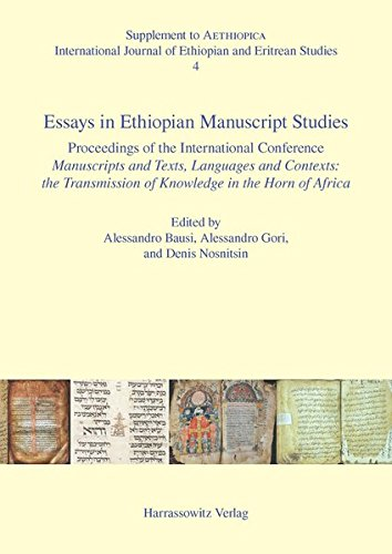 9783447104302: Essays in Ethiopian Manuscript Studies: Proceedings of the International Conference Manuscripts and Texts, Languages and Contexts: The Transmission of ... 17-19 July 2014 (Aethiopica. Supplements)