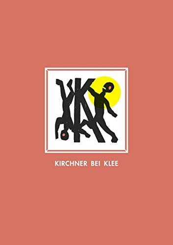 9783447104623: Kirchner Bei Klee Mit Farbigen Holzschnitten Von Martin Furtwangler Herausgegeben Von K. Schacky: Kunstlerbuch in einer einmaligen Auflage von 300 numerierten und signierten Exemplaren