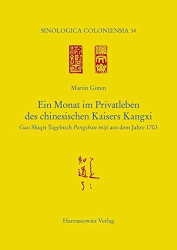 Ein Monat Im Privatleben Des Chinesischen Kaisers: Martin Gimm