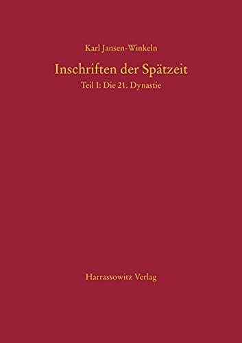 Inschriften der Spätzeit: Teil I: Die 21.: Jansen-Winkeln, Karl