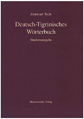 Deutsch-Tigrinisches Wörterbuch: Zemicael Tecle