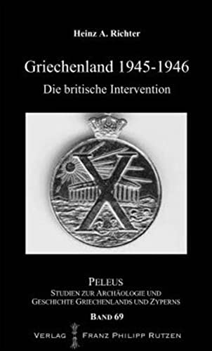 9783447105330: Griechenland 1945-46: Die britische Intervention (Peleus) (German Edition)