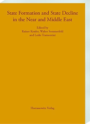 State Formation and State Decline in the: Edited by Rainer
