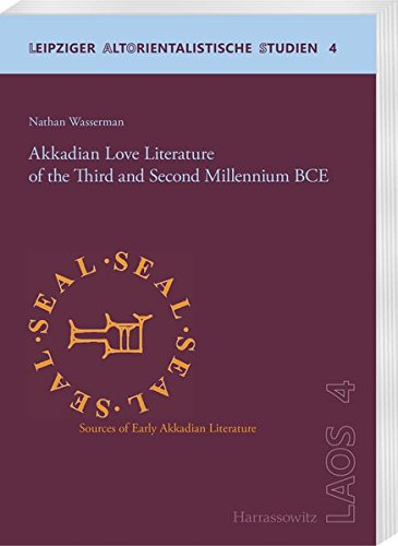 9783447107266: Akkadian Love Literature of the Third and Second Millennium BCE