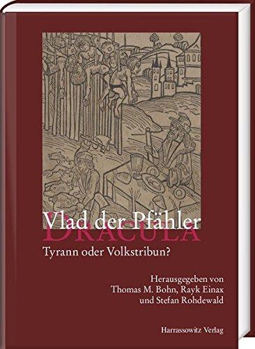 9783447107303: Vlad der Pfähler - Dracula. Tyrann oder Volkstribun?