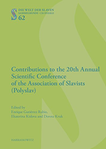 Contributions to the 20th Annual Scientific Conference of the Association of Slavists (Polyslav): ...