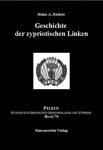 Geschichte der zypriotischen Linken.: Richter, Heinz A.: