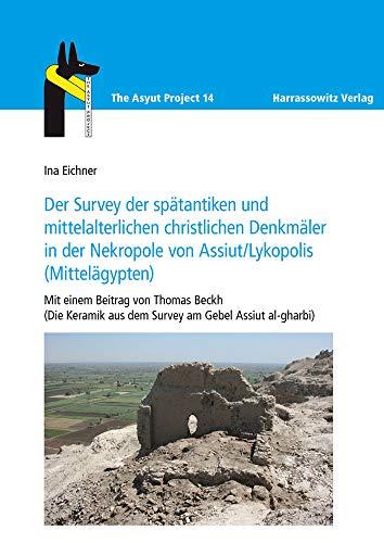 Der Survey der spätantiken und mittelalterlichen christlichen: Ina Eichner