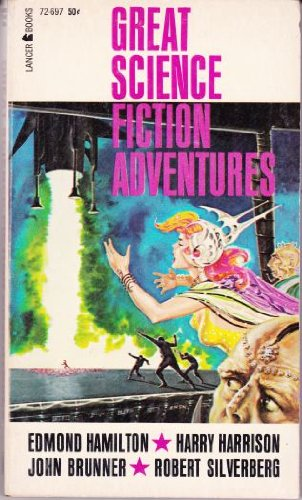 Great Science Fiction Adventures (Lancer SF, 72-697): Edmond Hamilton; Robert