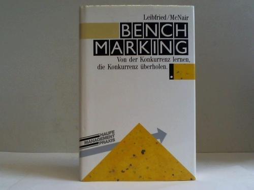 9783448028614: Benchmarking. Von der Konkurrenz lernen, die Konkurrenz überholen