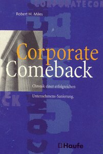 9783448035803: Corporate Comeback, the Story of Renewal & Transformation at National Semic Onductor,
