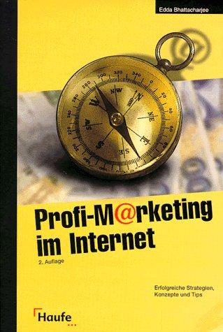 9783448038002: Profi-Marketing im Internet. Erfolgreiche Strategien, Konzepte und Tips