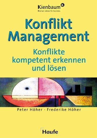 9783448043006: Konfliktmanagement. Konflikte kompetent erkennen und lösen