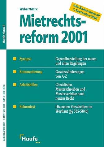 9783448043631: Mietrechtsreform 2001. Synopse, Kommentierung, Arbeitshilfen, Reformtext.