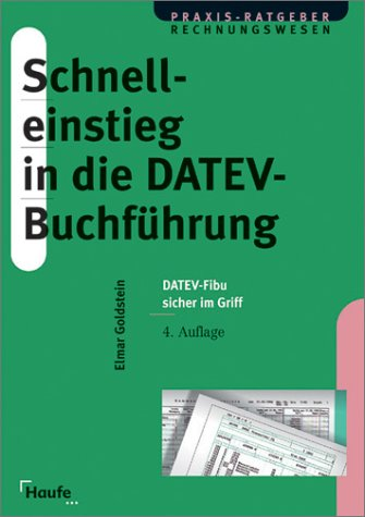 9783448044843: Schnelleinstieg in die DATEV-Buchführung (Livre en allemand)