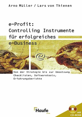 e-Profit: Controlling Instrumente für erfolgreiches e-Business, m.: Arno Müller ,