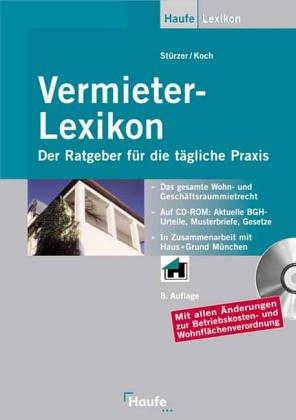 9783448045277: Vermieter- Lexikon. Ein Ratgeber für die tägliche Praxis.