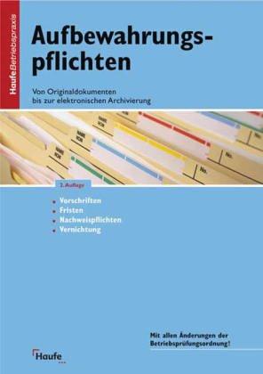 9783448047110: Aufbewahrungspflichten nach Handels- und Steuerrecht (Livre en allemand)