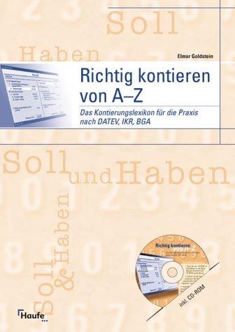 9783448049404: Richtig kontieren von A-Z, m. CD-ROM (Livre en allemand)