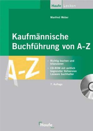 9783448049435: Kaufmännische Buchführung von A-Z, m. CD-ROM (Livre en allemand)
