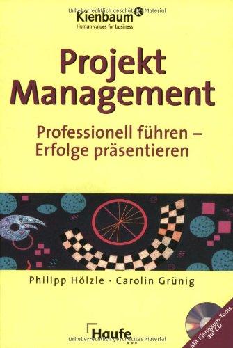 9783448049459: Projektmanagement: Professionell f�hren - Erfolge pr�sentieren