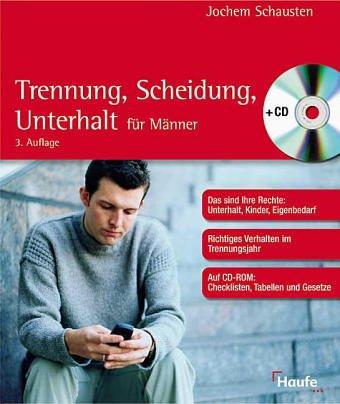 9783448049923: Trennung, Scheidung, Unterhalt - für Männer, m. CD-ROM