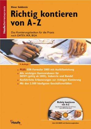 9783448055375: Richtig kontieren von A- Z. Das Kontierungslexikon für die Praxis nach DATEV, IKR, BGA.