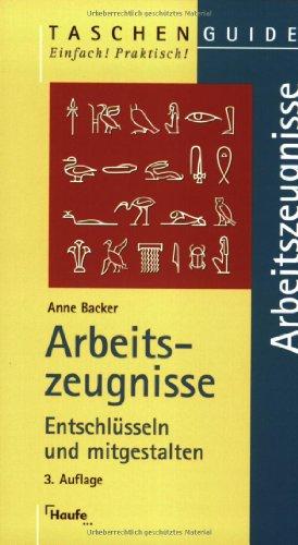 Arbeitszeugnisse.: Backer, Anne