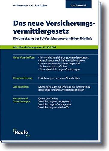 9783448065961: Das neue Versicherungsvermittlergesetz: Die Umsetzung der EU-Versicherungsvermittler-Richtline