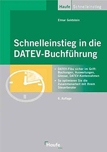 9783448067897: Schnelleinstieg in die DATEV-Buchführung
