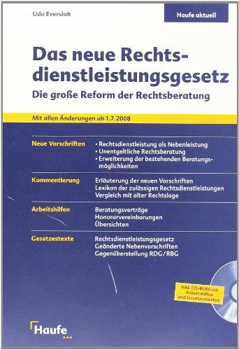 9783448068962: Das neue Rechtsdienstleistungsgesetz: Die gro�e Reform der Rechtsberatung. Mit allen �nderungen ab 1.7.2008