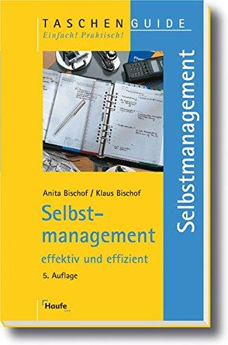9783448072822: Selbstmanagement: Effektiv und effizient