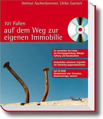 101 Fallen auf dem Weg zur eigenen Immobilie von Helmut Aschenbrenner (Autor), Ulrike Gantert: ...