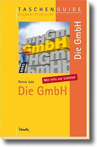 9783448074383: Die GmbH. Mit Info zur Limited