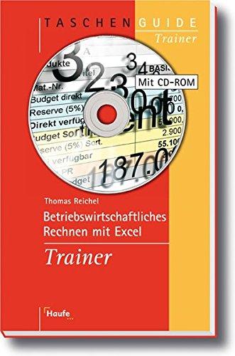9783448074420: Betriebswirtschaftlich rechnen mit Excel Trainer