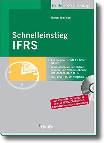9783448075342: Schnelleinstieg IFRS: Jahresabschluss, Gewinn- und Verlustrechnung, Bilanz und IFRS