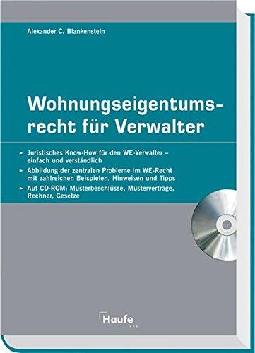 Wohnungseigentumsrecht für Verwalter mit CD-ROM: Alexander C. Blankenstein