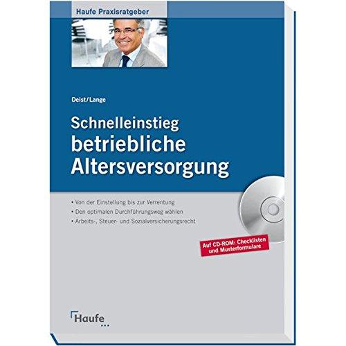 9783448080261: Schnelleinstieg betriebliche Altersversorgung: Rechtliche Grundlagen und praktische Umsetzung