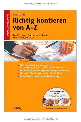 9783448080414: Richtig kontieren von A-Z: Das Kontierungslexikon für die Praxis nach DATEV, IKR, BGA