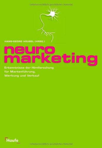 9783448080568: Neuromarketing: Erkenntnisse der Hirnforschung für Markenführung, Werbung und Verkauf