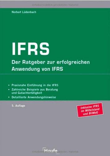 9783448082814: IFRS: Der Ratgeber zur erfolgreichen Umstellung von HGB auf IAS/IFRS. Einführungsplan. Gegenüberstellung HGB-IAS: die wichtigsten Unterschiede auf den Punkt gebracht. (Rechnungswesen)