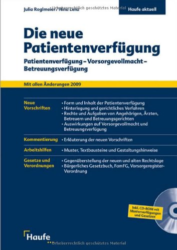 9783448083583: Die neue Patientenverfügung: Patientenverfügung - Vorsorgevollmacht - Betreuungsverfügung