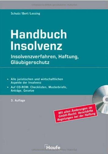 9783448086515: Handbuch Insolvenz: Insolvenzverfahren, Haftung, Gläubigerschutz, Sanierung und Auswege