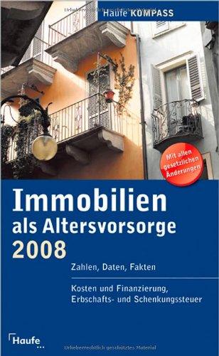 9783448086812: Immobilien als Altersvorsorge Kompass 2008