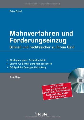 9783448087185: Mahnverfahren und Forderungseinzug / Mit CD-ROM: Schnell und rechtssicher zu Ihrem Geld. Strategien gegen Schuldnertricks. Schritt für Schritt zum Mahnbescheid. Erfolgreiche Zwangsvollstreckung
