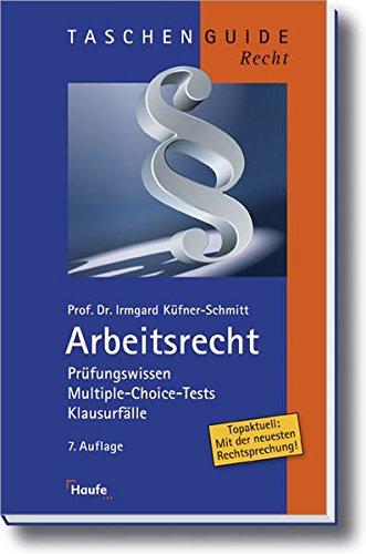 9783448090413: Arbeitsrecht: Pr�fungswissen, Lernprogramm, Gesetze, Urteile