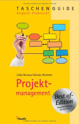 Projektmanagement - Best of: Litke, Hans-D., Kunow,