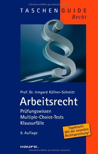 9783448100815: Arbeitsrecht: Prüfungswissen, Multiple-Choice-Tests, Klausurfälle