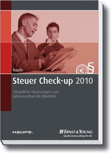 9783448102437: Steuer Check-up 2010: Steueränderungen 2010 auf einen Blick