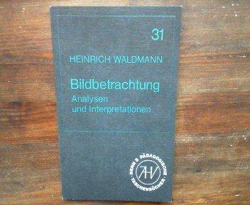 9783450240103: Bildbetrachtung, Analysen und Interpretationen II. Von Diego Velasquez bis Paul Klee